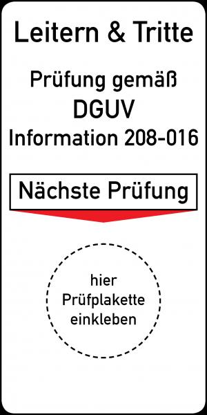 Leitern und Tritte Prüfung gemäß DGUV Information 208-016 Grundplakette 45 x 90 mm