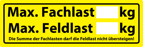Regalaufkleber Fachlast / Feldlast DIN EN 15635 - 150 x 50 mm